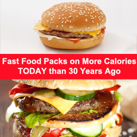Fast Food Packs More Calories Today Than 30 Years Ago