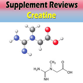 Supplement Review - Creatine